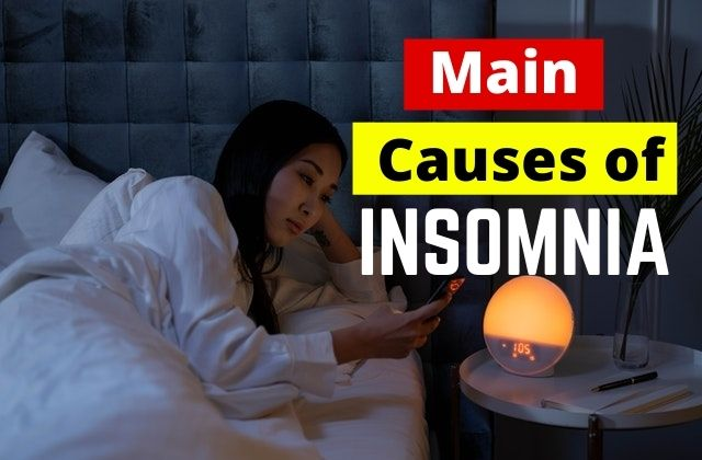 What are the Main Causes of Insomnia?