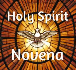 Holy Spirit Novena Prayers – 23rd May 2020 – Day 2