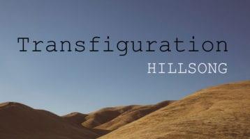 Transfiguration Hillsong