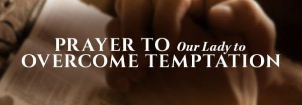 Prayer to overcome temptation