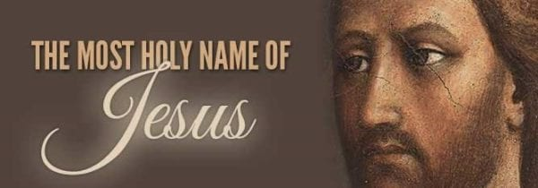 Thursday Most Holy Name of Jesus
