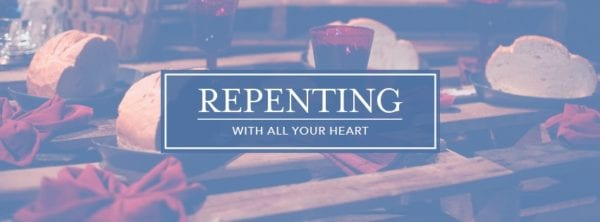 Repent 3rd Sunday of Lent