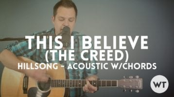 Hymn for Today:  Lyrics - This I Believe The Creed  - Hillsong Worship