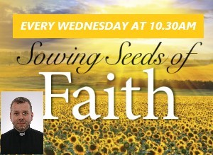 Every Wednesday 10:30am on Facebook for Children – 'Sowing seeds of faith' with Fr Marcin