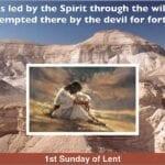 Newsletter: 21st February 2021 - 1st Sunday of Lent B