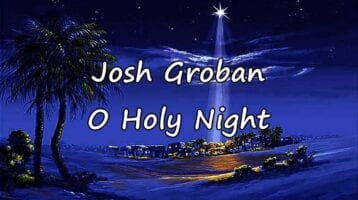 Hymn for Today:  - Josh Groban - O Holy Night