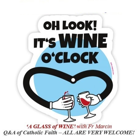Facebook Only – Wine 'O' Clock Q&A with Fr. Marcin