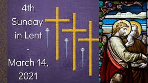 Newsletter: 14th March 2021 - 4th Sunday of Lent B Laetare Sunday