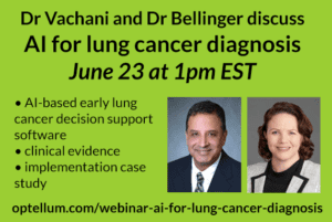 Read more about the article Webinar: Dr Vachani and Dr Bellinger discuss AI for lung cancer diagnosis