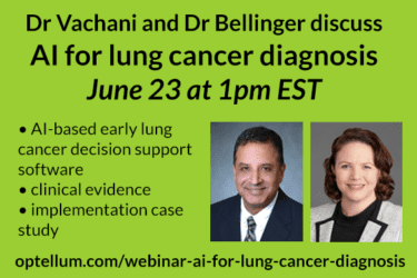 Webinar: Dr Vachani and Dr Bellinger discuss AI for lung cancer diagnosis