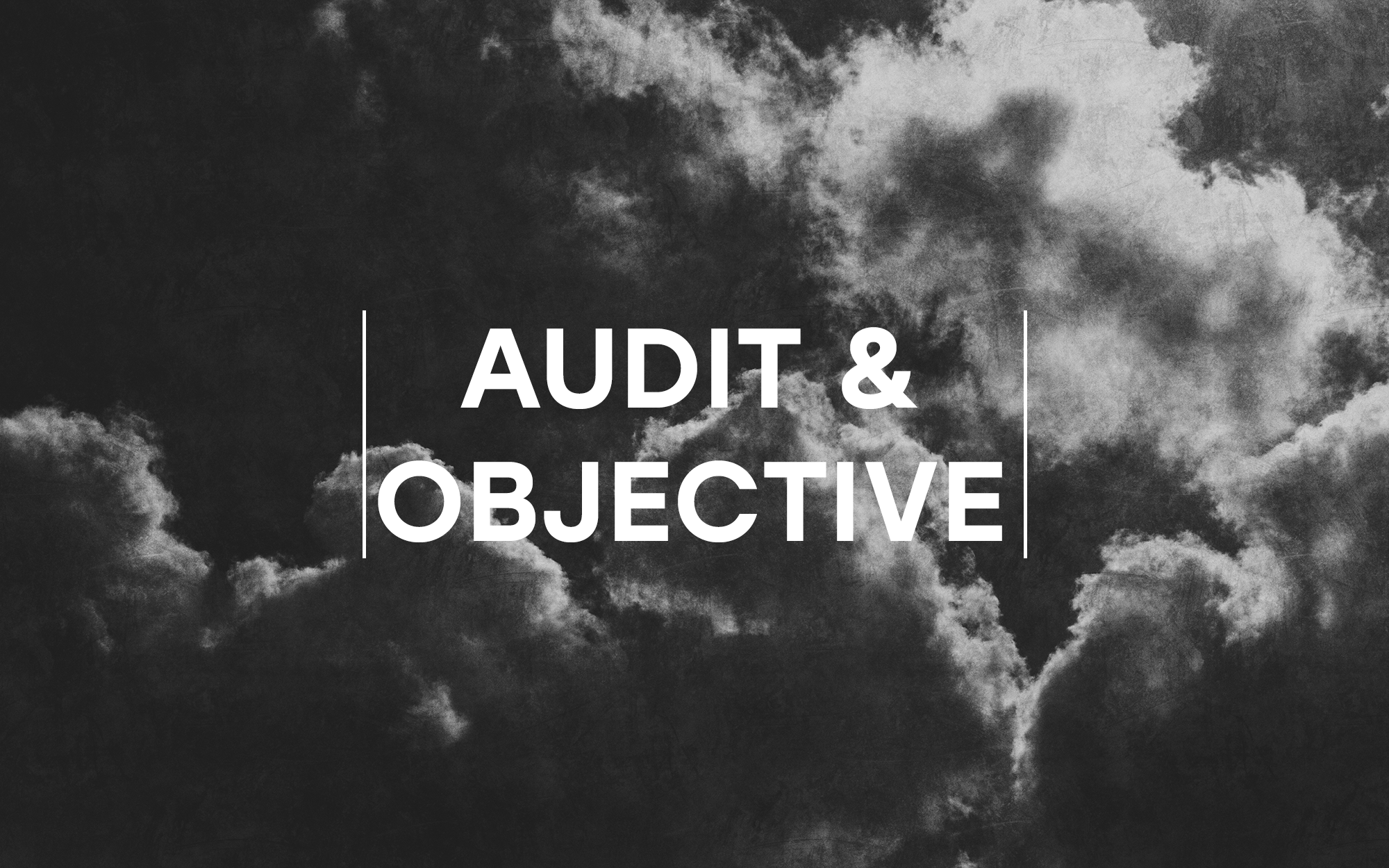 Audit and objective