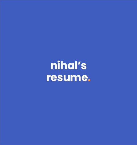 Want to see Nihal's resume?