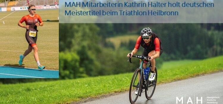 Herzlichen Glückwunsch an unsere Mitarbeiterin Kathrin Halter zum deutschen Meistertitel beim Triathlon Heilbronn