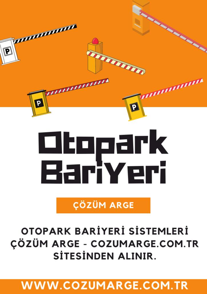 Otopark Bariyeri ve Otopark Otomasyonları