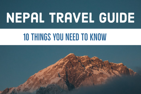 10 Things You Should Know Before You Travel to Nepal