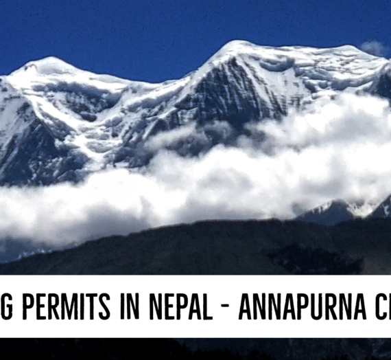 How to Get an Annapurna Conservation Area Permit (ACAP) in Nepal: Process, Costs and other Information.