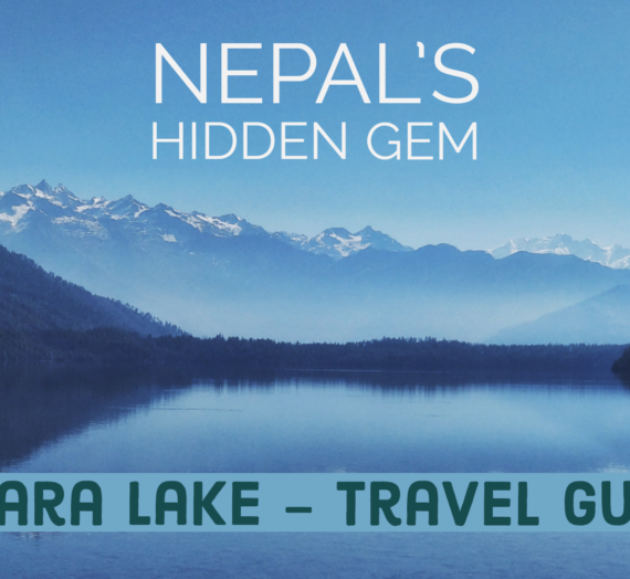 Nepal's Hidden Gem – Rara Lake Travel Guide