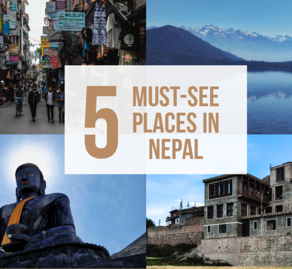 5 Must-See Places in Nepal