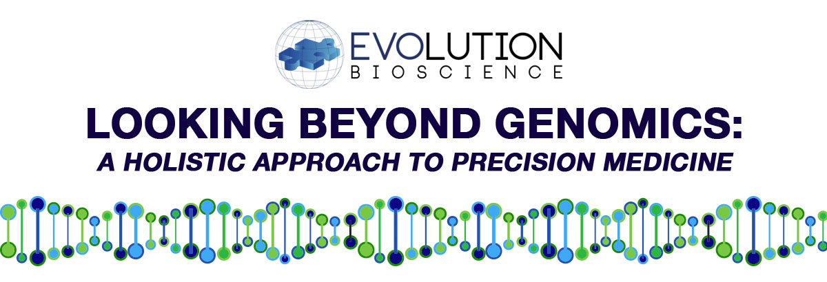 Looking Beyond Genomics: A Holistic Approach to Personalised Medicine