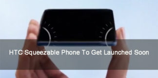 HTC Squeezable Phone To Get Launched Soon