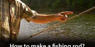 How to Make A Fishing Rod