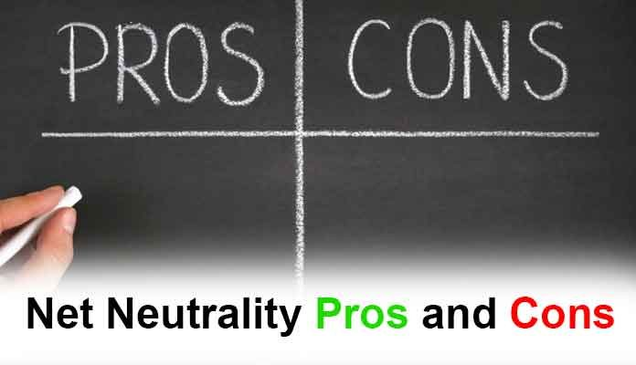 Net Neutrality Pros and Cons