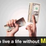 How-to-live-a-life-without-money