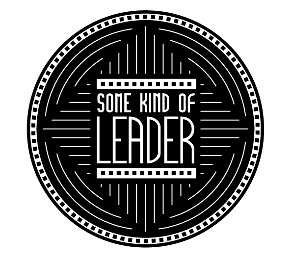Some Kind of Leader