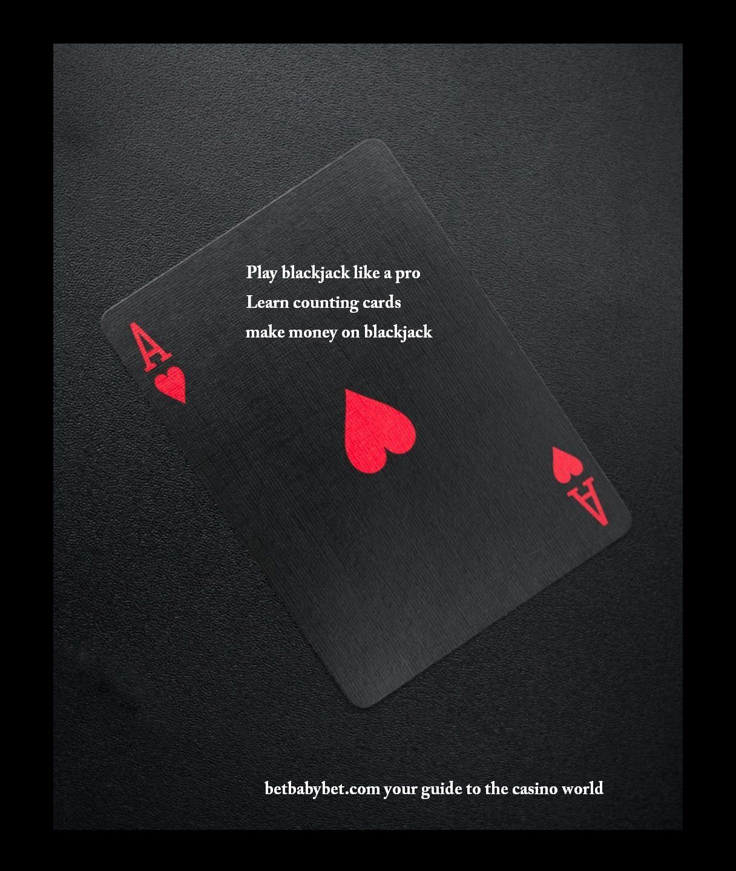 Play blackjack like pro Learn counting cards make money on blackjack