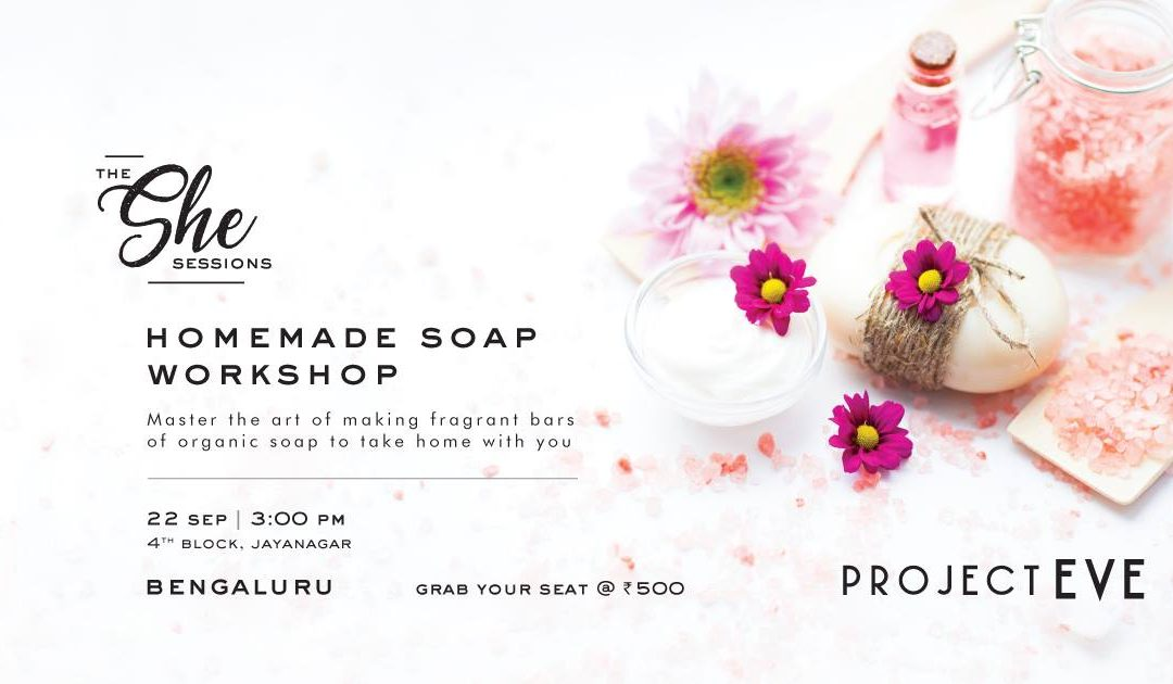 The She Sessions: Homemade Soap Workshop