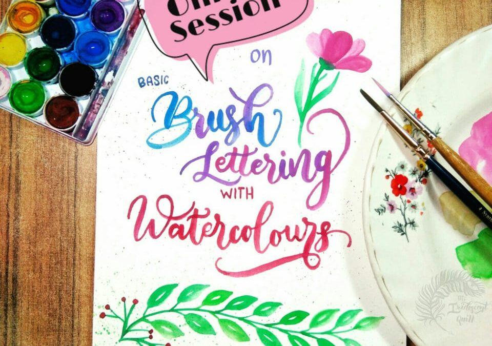 Brush Lettering with Watercolors- Two Days Online Workshop