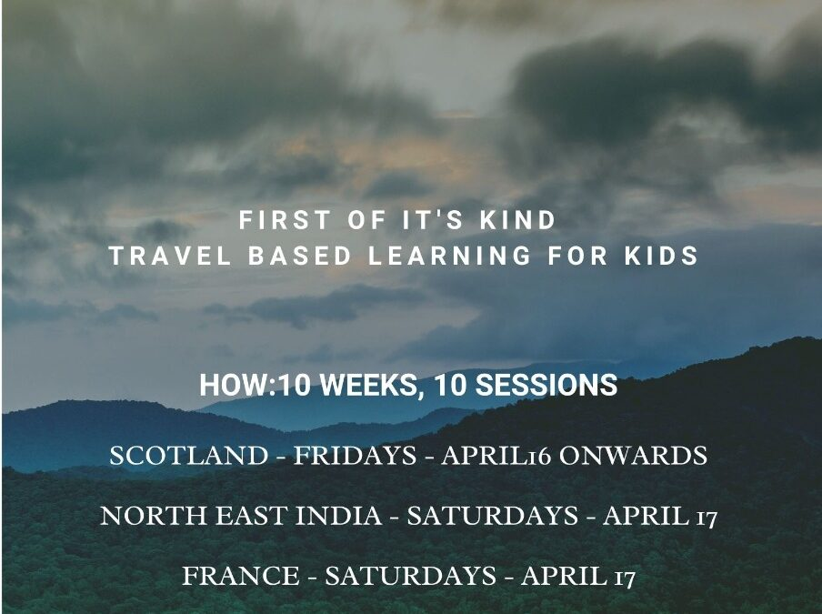 Travel to Scotland/ North East India – Global Kids Training Program