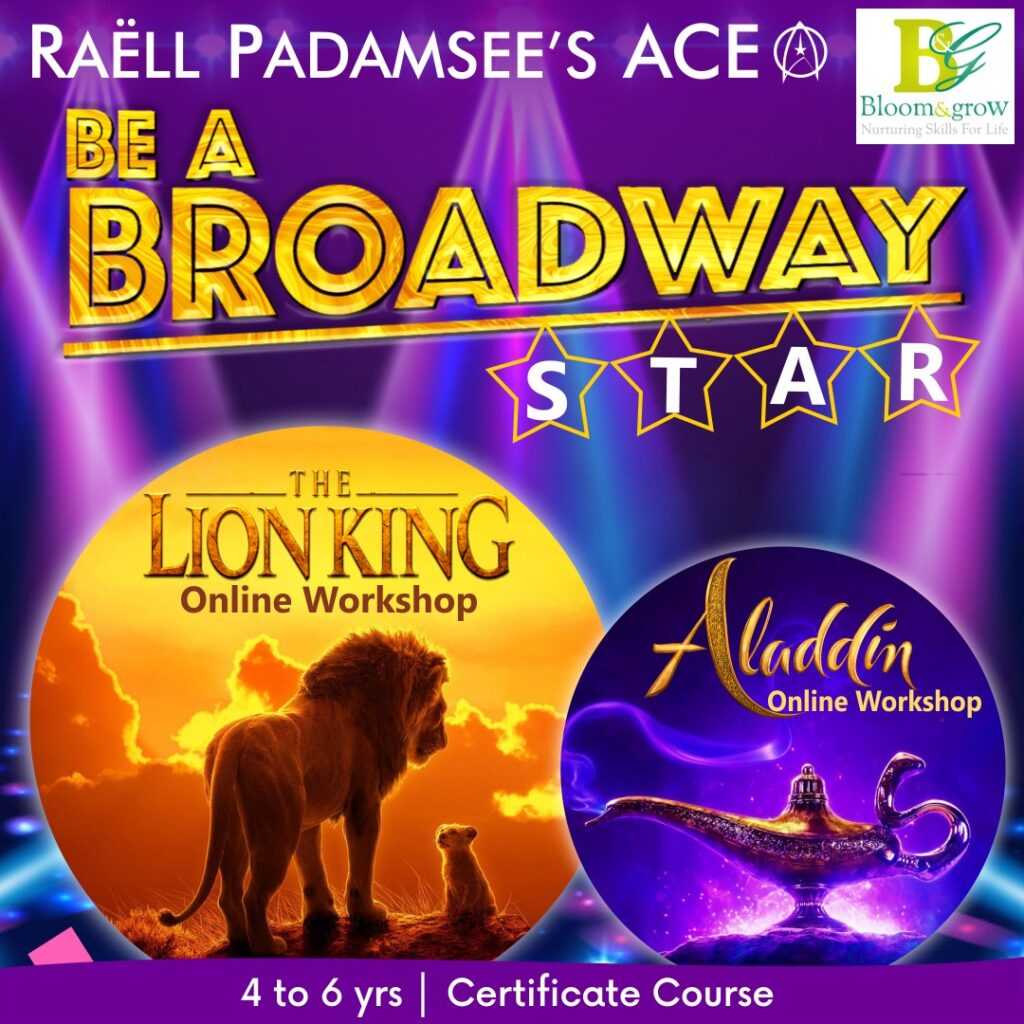 Raell Padamsee's Ace Be A Broadway Star-Lion King-Aladdin- Online Sessions for Kids