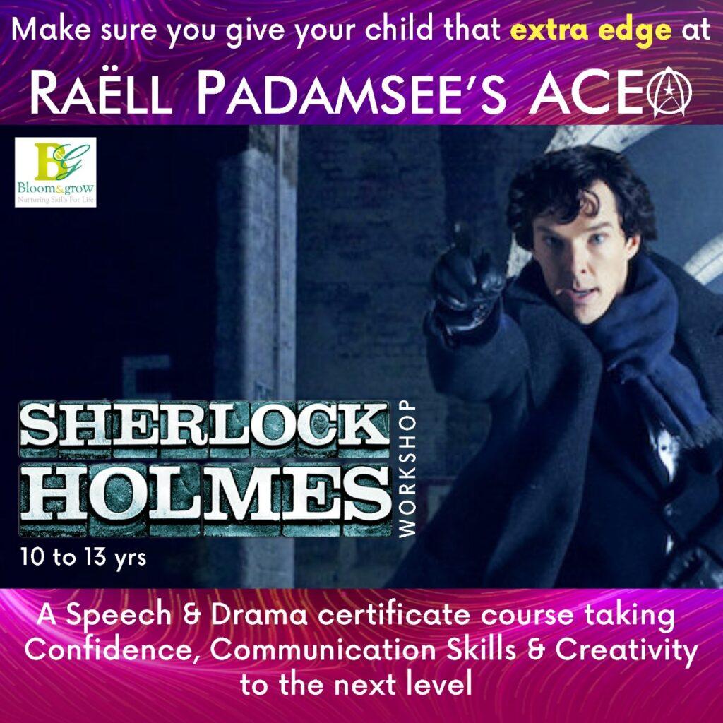 Raell Padamsee's Ace Sherlock Holmes Online Workshop
