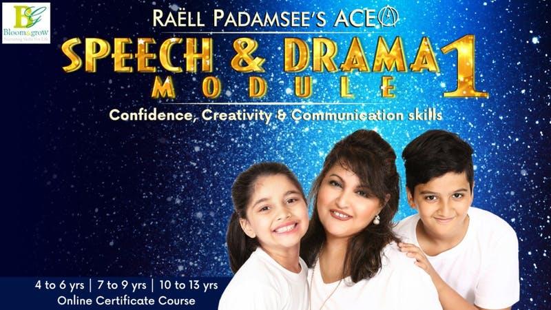 Raell Padamsee`s ACE Speech and Drama Module 1 - Online