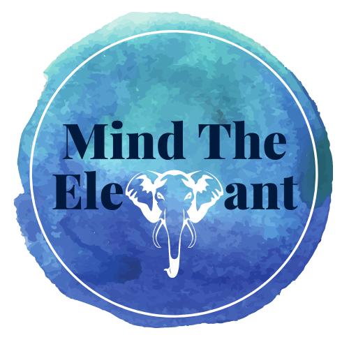 MIND THE ELEPHANT