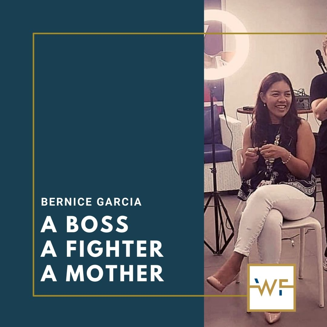Bernice Garcia: A Boss, A Fighter, A Mother