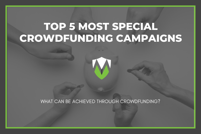 Top 5 Most Special Crowdfunding Campaigns
