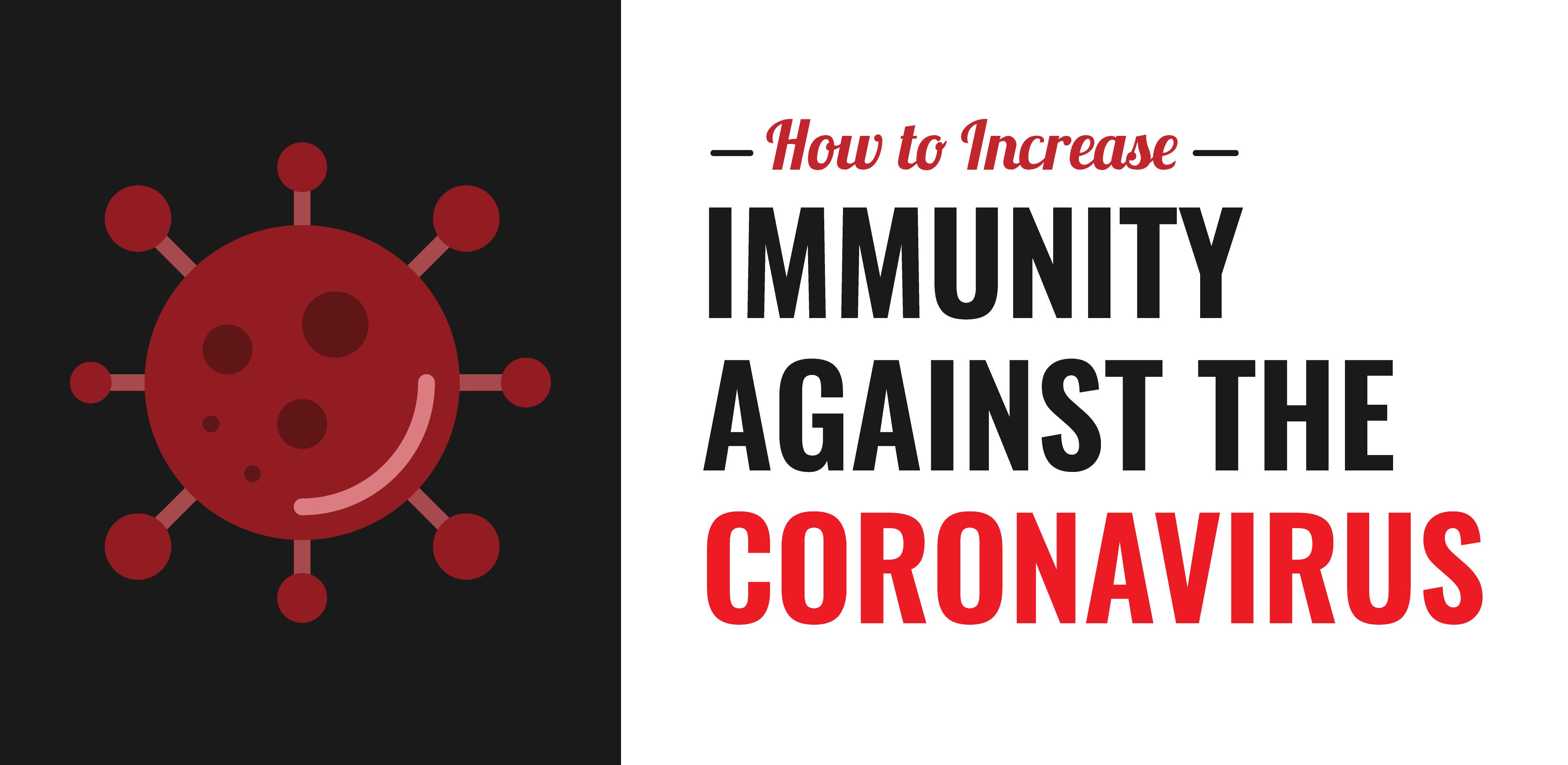 How to Increase Immunity Against the Coronavirus - Header Image