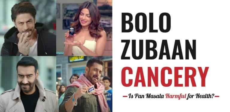 Bolo Zubaan Cancery - Is Pan Masala Harmful for Health?