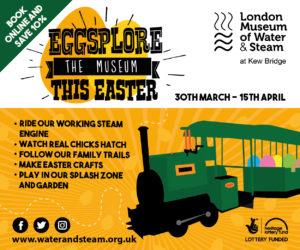 Eggsplore the London Museum of Water & Steam