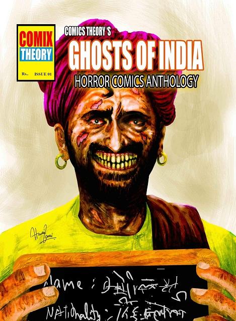 Comix Theory - Ghost Of India Cover Artist: Hussain Zamin Zaidi Comics Byte