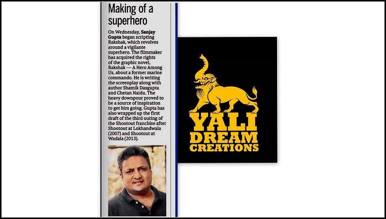 Sanjay Gupta With Yali Dream Creations - News Coverage On Rakshak