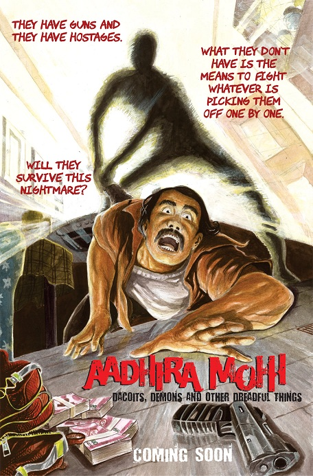 Aadhira Mohi #3 - Dacoits, Demons, and other Dreadful Things