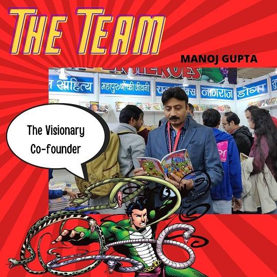 Manoj Gupta - Co Founder - Raj Comics