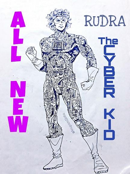 Rudra The Cyber Kid