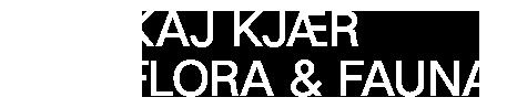 KAJ KJÆRFLORA & FAUNA