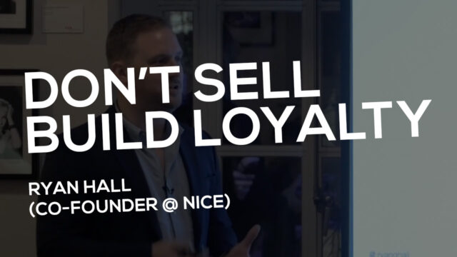 Don't Sell. Build Loyalty