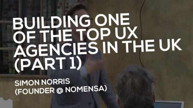 Building one of the top UX Agencies in the UK (Part 1)