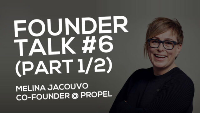 FOUNDER TALK EP6:  Melina Jacovou (Propel London)  PART 1 AUDIO ONLY!  Please download to listen!